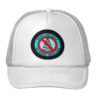 SAVE THE GULF, NO MORE DRILLING TRUCKER HAT