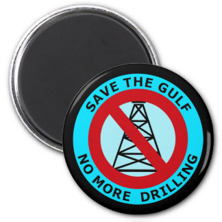 SAVE THE GULF, NO MORE DRILLING FRIDGE MAGNETS