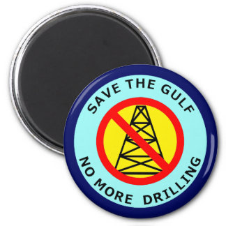 SAVE THE GULF - NO MORE DRILLING FRIDGE MAGNET