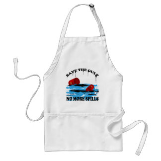 SAVE THE GULF NO MORE SPILLS ADULT APRON