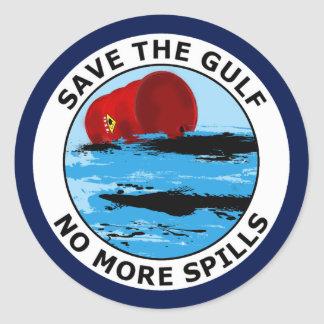 SAVE THE GULF - NO MORE SPILLS CLASSIC ROUND STICKER