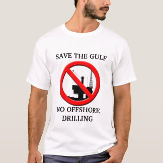 Save the Gulf NO Offshore Drilling Mens T-shirt. T-Shirt