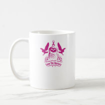 Save The Hooters Breast Cancer Owls Coffee Mug