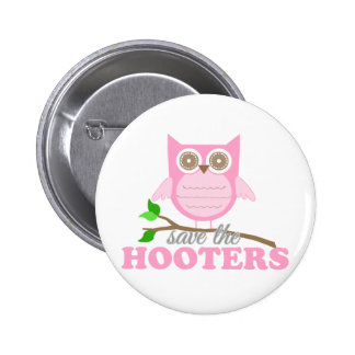Save the Hooters Pinback Button