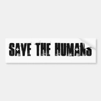 Save the Humans Bumper Sticker