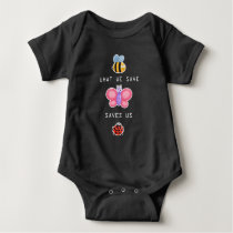 Save the Insects Cute Bee Butterfly and Bug Care Baby Bodysuit