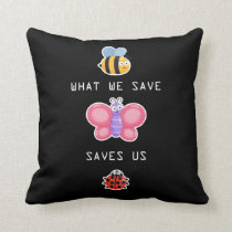 Save the Insects Cute Bee Butterfly and Bug Care Throw Pillow