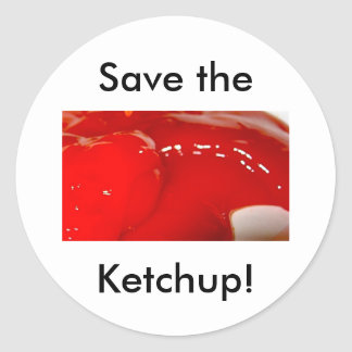 Save the Ketchup Round Sticker