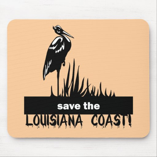 Save the Louisiana coast Mouse Pads