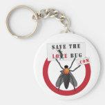 Save the Love Bug Key Chains