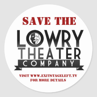 Save The Lowry Sticker