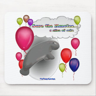 Save the Manatee.. a slice of cake Mouse Pad