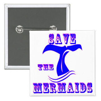 Save The Mermaids Button