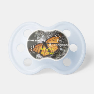 Save the Monarch Butterfly Pacifier
