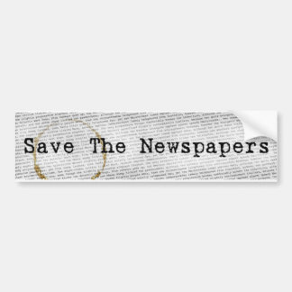 Save The Newspapers bumper sticker Car Bumper Sticker