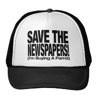 save_the_newspapers_parrot_t gorra