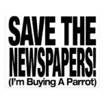 save_the_newspapers_parrot_t postales
