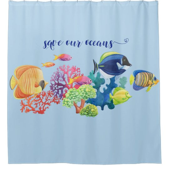 Save The Oceans Colorful Fish Coral Reef Shower Curtain