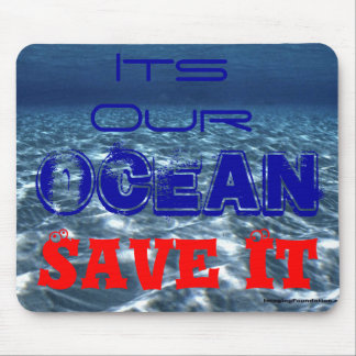 Save the Oceans Mouse Pads