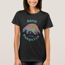 Save the Pangolin Cute Endangered Animal Activist T-Shirt
