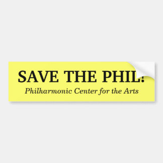 Save the Phil! Bumper Sticker