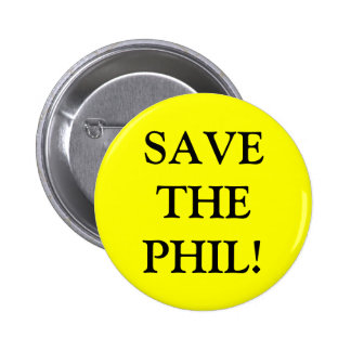 Save the PHIL! Pin