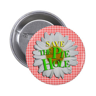 Save THE PIE HOLE! Pin