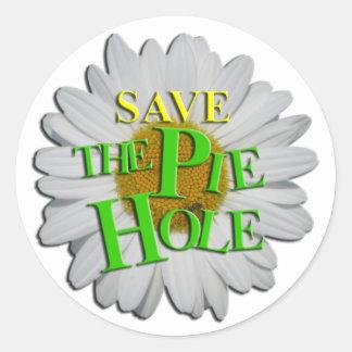 Save THE PIE HOLE! Round Sticker