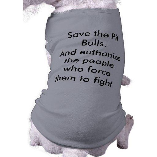 Save the Pit Bulls! Doggie Tshirt
