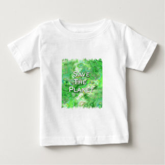 Save The Planet Baby T-Shirt
