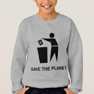 Save The Planet - Bible In The Garbage Sweatshirt