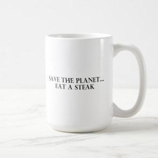 Save the Planet - Eat a Steak Coffee Mug