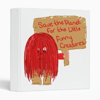 save the planet for the little furry creatures 3 ring binder