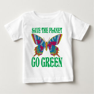 Save The Planet Go Green Baby T-Shirt
