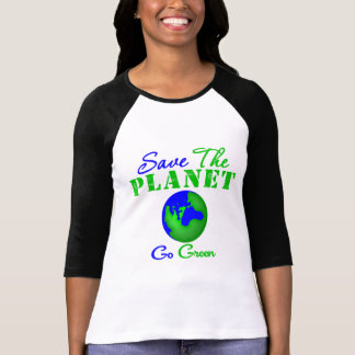 Save the Planet Go Green T-Shirt