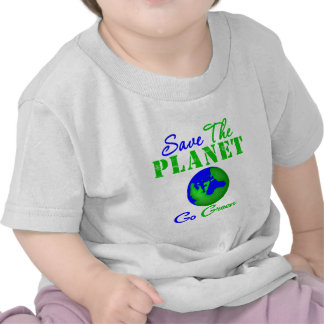 Save the Planet Go Green T Shirts