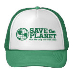 save the planet - it's the only one with beer hat
