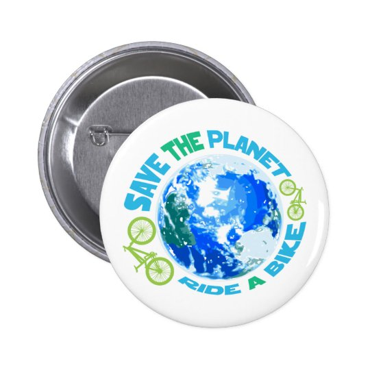 Save the Planet Ride a Bike Button