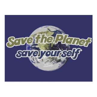 Save the Planet Save Yourself Postcard
