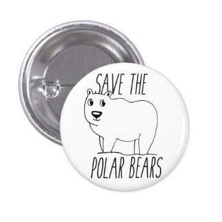 Save The Polar Bears Button