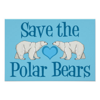 can we save the polar bears Save the polar bears, save the world by staff  we're talking about polar bears people in haiti are eating dirt cookies but you want me to save the polar bears.