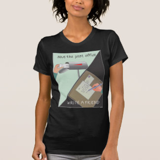Save the Post Office/ Write a Friend T-Shirt