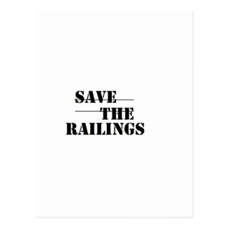 SAVE THE RAILINGS! POSTCARD