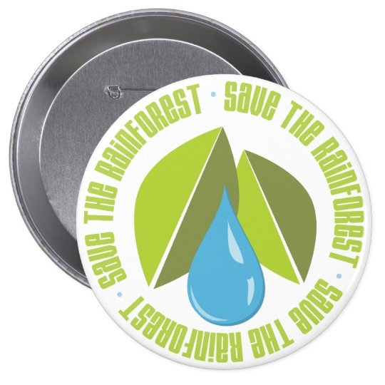 Save the Rainforest Earth Day Tees and Gifts Button
