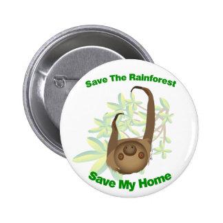Save The Rainforest Sloth Button