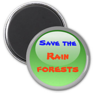 save the rainforests magnet