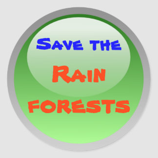 save the rainforests stickers