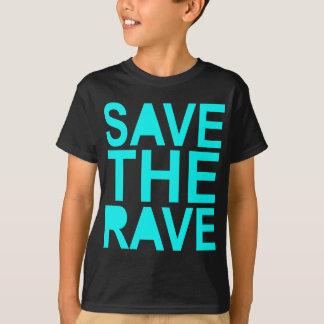 Save the rave blue NU Rave raver UK dance 80s T-Shirt