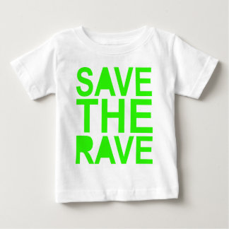 Save the rave green NU RAVE raver 80s scene Baby T-Shirt
