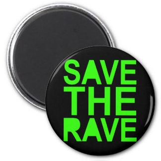Save the rave green NU RAVE raver 80s scene Magnet